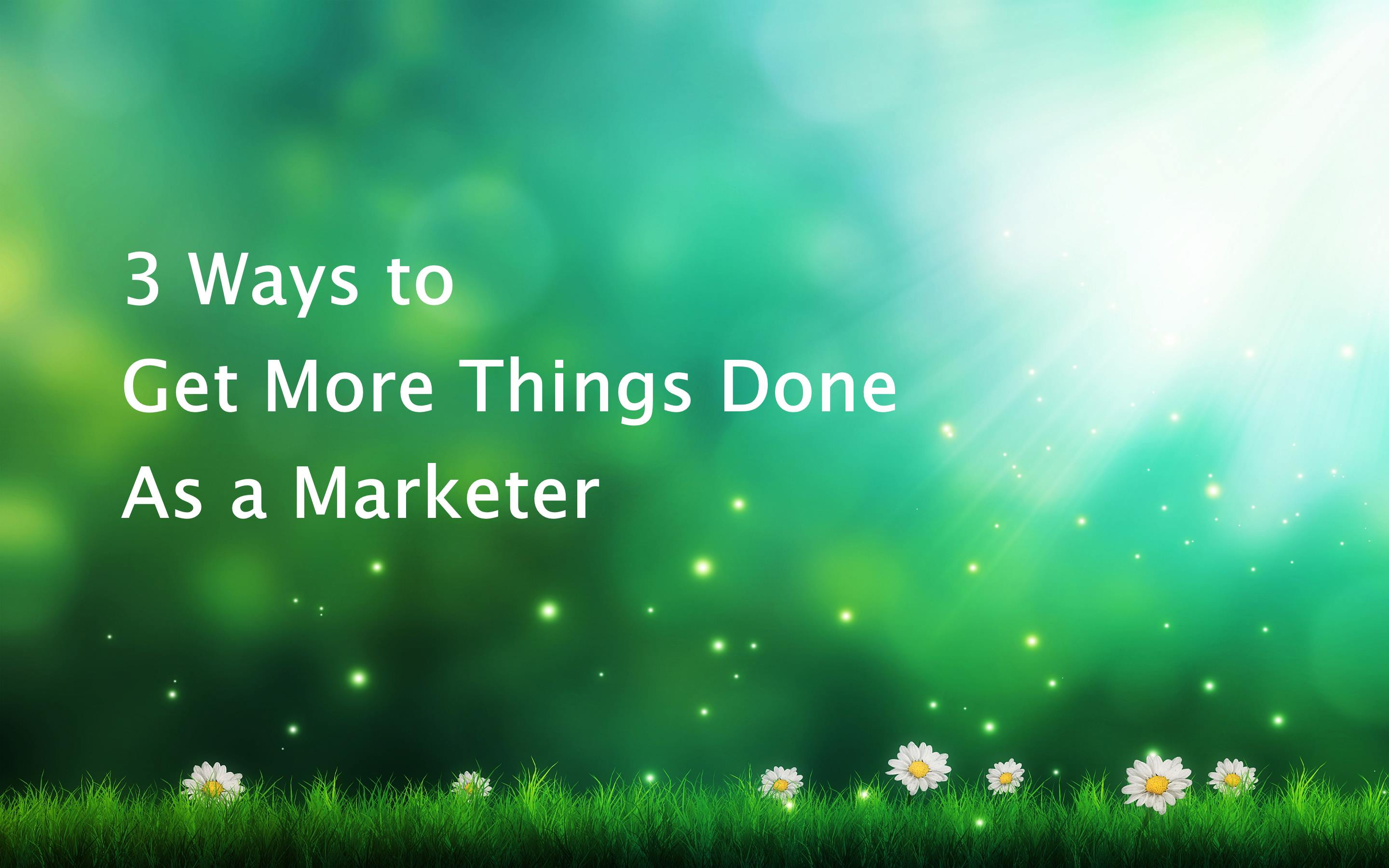 Get Things Done Marketing Image